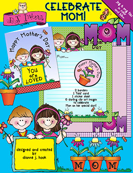 Celebrate Mom - Mother's Day Clip Art and Printables