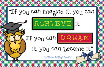 If you can imagine it, you can achieve it. Graduation quote made with DJ Inkers clip art and fonts.