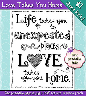 Love Takes You Home Printable Download