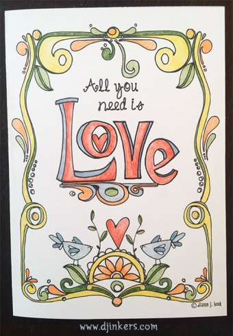 All you need is love - printable coloring page by DJ Inkers