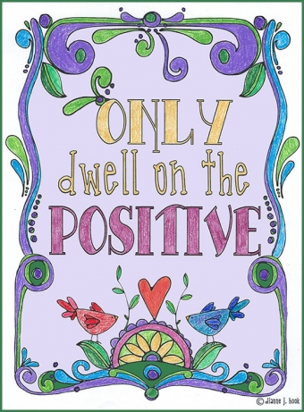 Only dwell in the positive - printable coloring page by DJ Inkers