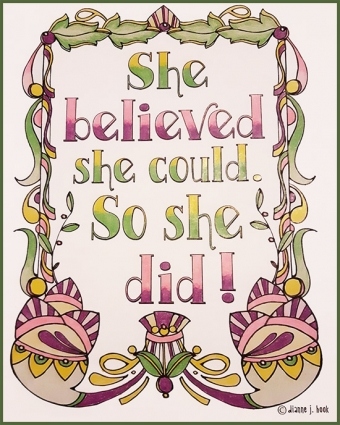 She believed she could and so she did - printable coloring page by DJ Inkers