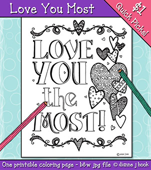 Love You Most Printable Coloring Page -NEW!