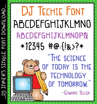 DJ Techie is the perfect font for science, math, computers and technology -DJ Inkers