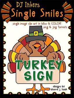 Turkey Sign - Single Smiles Clip Art Image -NEW!