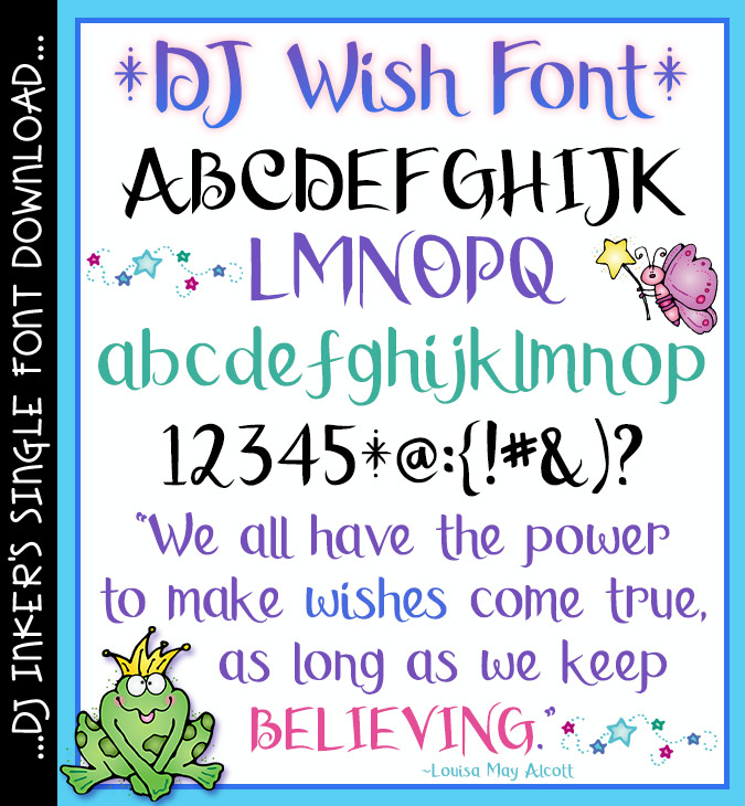 Make a little magic with DJ Wish! A lovely calligraphy font by DJ Inkers, wish quote by Louisa May Alcott